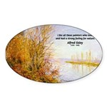 Alfred Sisley Nature Quote Oval Sticker